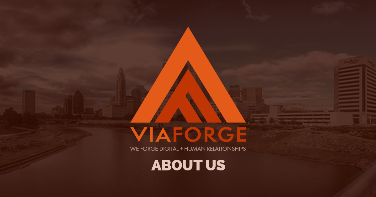 Our Agency | Website Design Columbus | Digital Agency | ViaForge