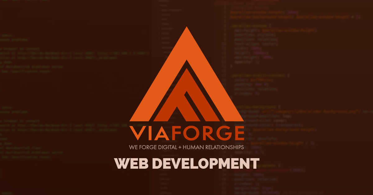 Web App Development Columbus Ohio | Web Development | ViaForge