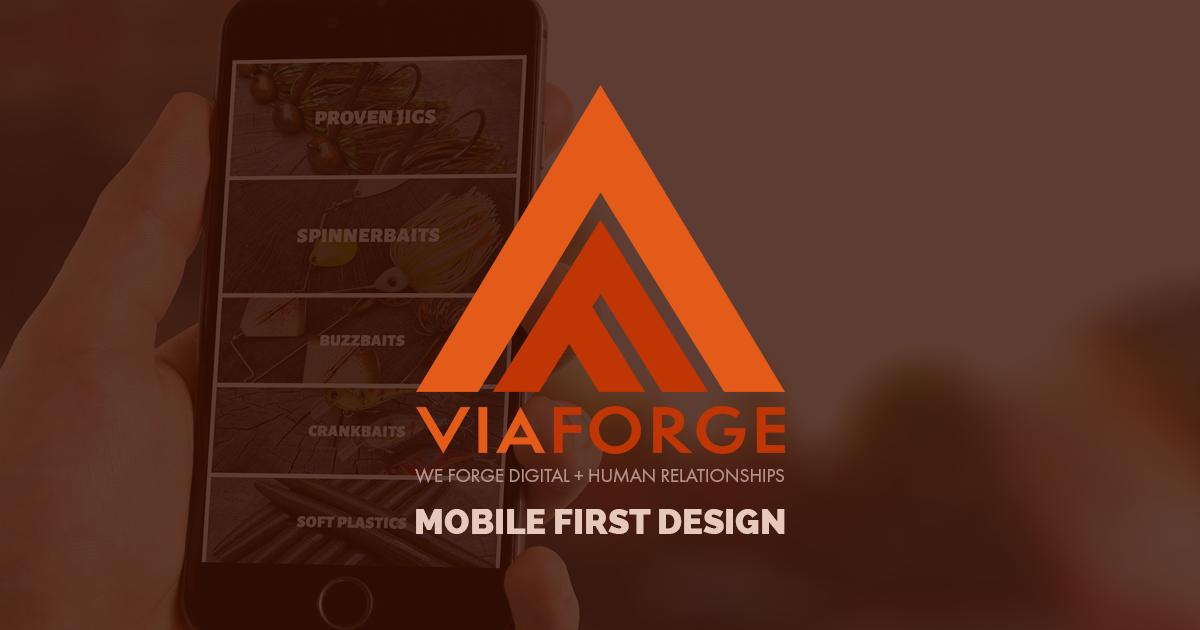 Mobile First Web Design Columbus Ohio | ViaForge