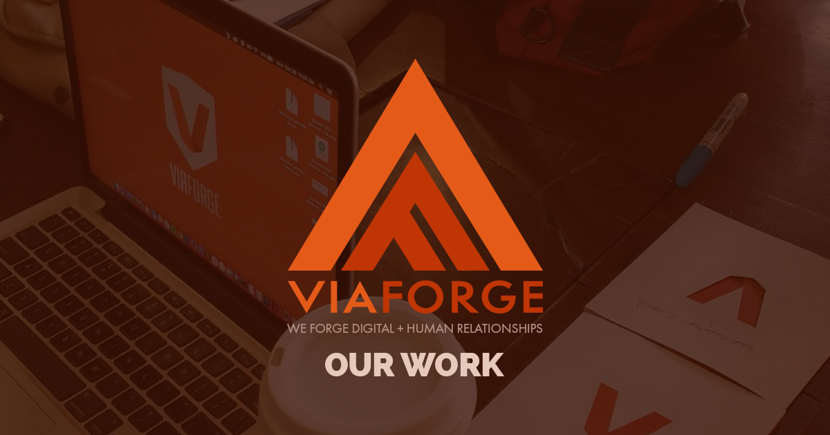 Our Work | Digital Marketing Agency | ViaForge