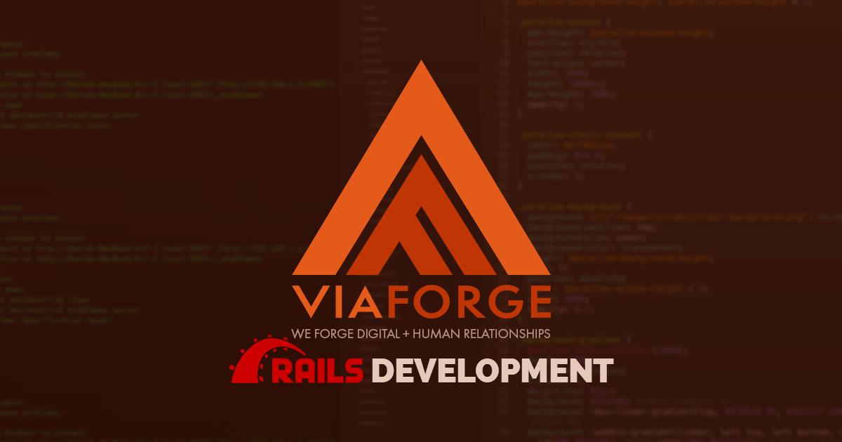 Columbus Ruby on Rails Agency | Web Development Ohio | ViaForge